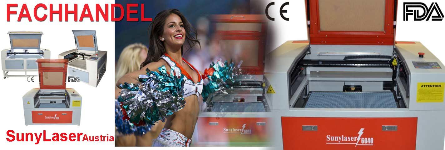 SunyLaser Austria Laser Schneide und Gravur Maschinen Fachhandel und Service